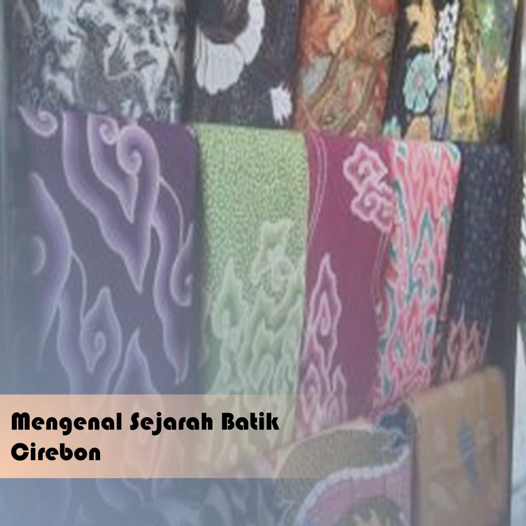 sejarah batik cirebon